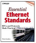 Essentials Ethernet Standards: RFCs and Protocol Made Practical with CDROM