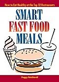 Smart Fast Food Meals