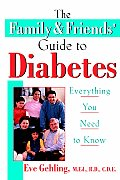 The Family and Friends' Guide to Diabetes: Everything You Need to Know Cover