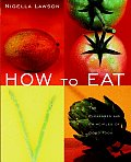 How To Eat The Pleasures & Principles