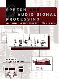 Speech & Audio Signal Processing Processing & Perception of Speech & Music