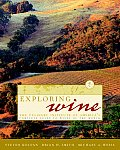 Exploring Wine The Culinary Institute of Americas Guide to Wines of the World