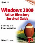 Windows 2000 Active Directory Survival Guide Planning & Implementation
