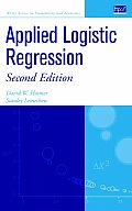 Applied Logistic Regression (Wiley Series in Probability and Statistics: Texts and References Section)