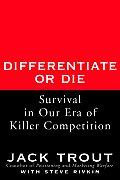 Differentiate Or Die Survival In Our Era