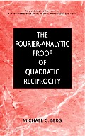 The Fourier-Analytic Proof of Quadratic Reciprocity