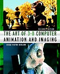 Art of 3D Computer Animation &amp; Imagi 2ND Edition