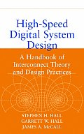 High Speed Digital System Design A Handbook of Interconnect Theory & Design Practices