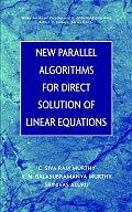 New Parallel Algorithms for Direct Solution of Linear Equations (Wiley Series on Parallel and Distributed Computing)