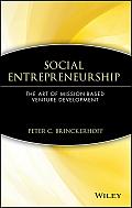 Social Entrepreneurship: The Art of Mission-Based Venture Development