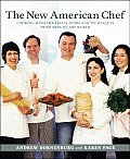 New American Chef Cooking with the Best of Flavors & Techniques from Around the World