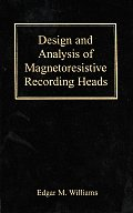 Design and Analysis of Magnetoresistive Recording Heads