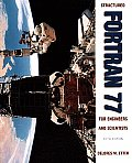 Structural Fortran 77 for Engineers and Scientists (5TH 97 Edition)