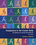 Introduction To The Human Body The Essentials