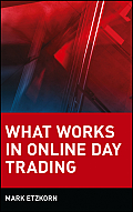 What Works in Online Day Trading