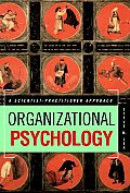 Organizational Psychology : a Scientist-practitioner Approach (02 - Old Edition)