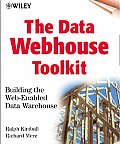 The Data Webhouse Toolkit: Building the Web- Enabled Data Warehouse