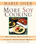 More Soy Cooking Healthful Renditions of Classic Traditional Meals