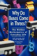 Why Do Buses Come in Threes The Hidden Mathematics of Everyday Life