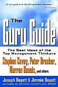 Guru Guide The Best Ideas of the Top Management Thinkers