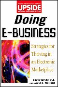 Doing E Business Strategies for Thriving in an Electronic Marketplace