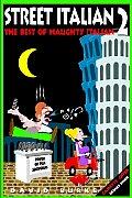Street Italian 2: The Best of Naughty Italian