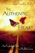 The Authentic Heart: an Eightfold Path To Midlife Love Cover