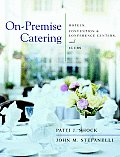 On-Premise Catering: Hotels, Convention &amp; Conference Centers, and Clubs