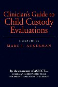 Clinicians Guide To Child Custody Evaluations