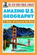The New York Public Library Amazing U.S. Geography: A Book of Answers for Kids (No Secrets, the Story of a Girl Band)