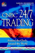 CNBC 24/7 Trading Around the Clock, Around the World