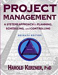 Project Management A Systems Approach 7th Edition