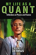 My Life as a Quant Reflections on Physics & Finance