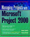 Managing Projects with Microsoft Project 2000 For Windows