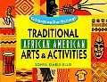 Traditional African American Arts and Activities (Celebrating Our Heritage)