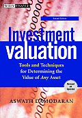 Investment Valuation Tools & Techniques for Determining the Value of Any Asset