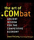Art of .Combat Ancient Wisdom for the Competitive Economy