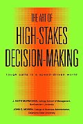 Art Of High Stakes Decision Making Tou