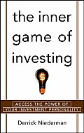 Inner Game Of Investing Access The Power