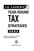 J.K. Lasser's year-round Tax Strategies, 2003