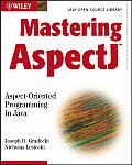 Mastering Aspectj: Aspect-Oriented Programming in Java
