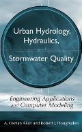 Urban Hydrology Hydraulics & Stormwater Quality Engineering Applications & Computer Modeling