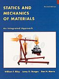 Statics and Mechanics of Materials : an Integrated Approach (2ND 02 Edition)