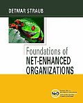 Foundations of Net-enhanced Organizations (04 Edition)
