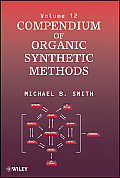 Compendium of Organic Synthesis Michael B. Smith