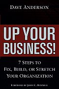 Up Your Business Seven Steps To Fix B