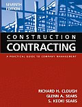 Construction Contracting : Practical Guide To Company Management -with CD (7TH 05 Edition)