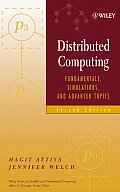 Wiley Series on Parallel and Distributed Computing #19: Distributed Computing: Fundamentals, Simulations, and Advanced Topics