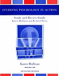 Study Guide to Accompany Psychology in Action, 7th Edition