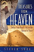 Treasures of Heaven Relics from Noahs Ark to the Shroud of Turin
